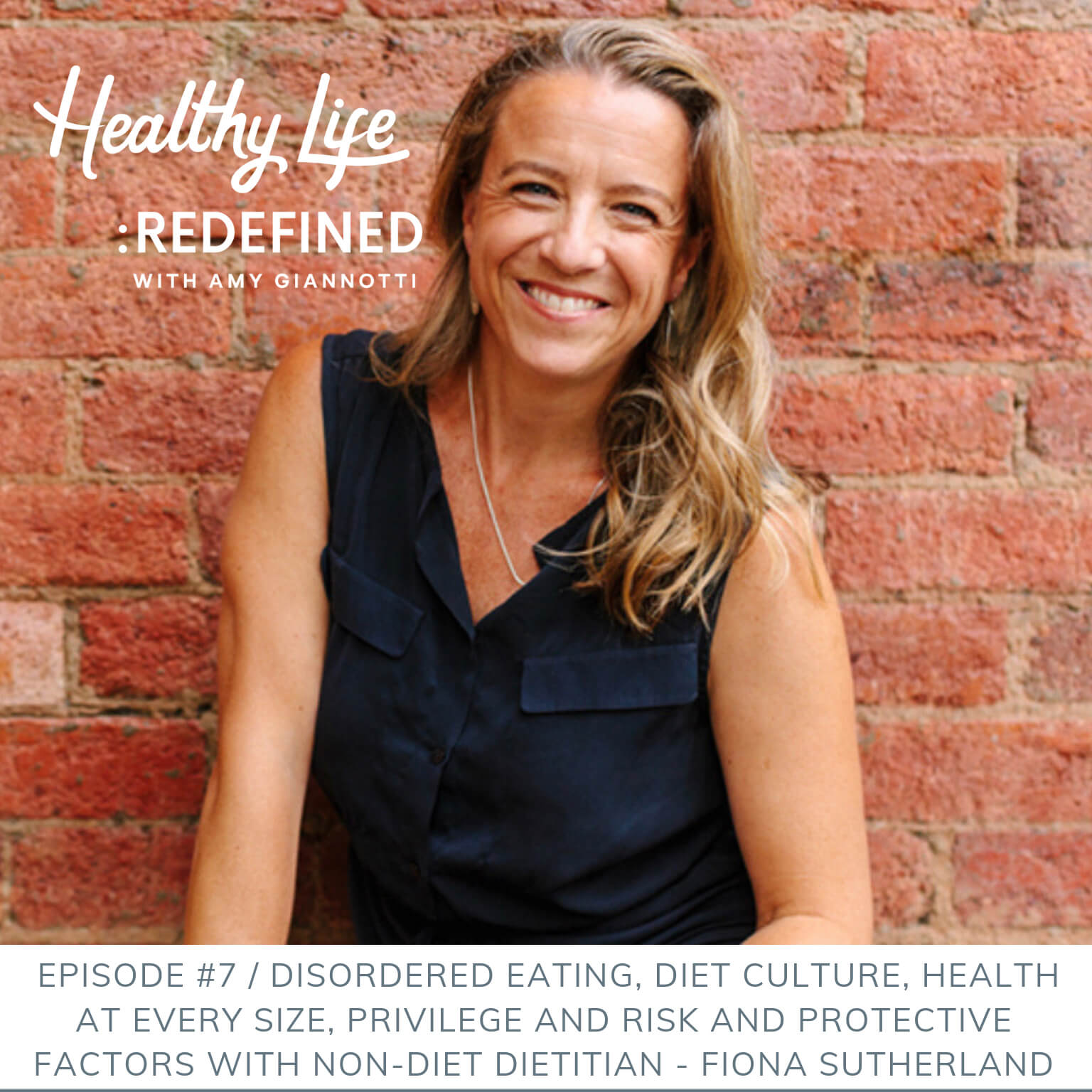 Podcast Episode 7: Disordered Eating, Diet Culture, Health at Every Size, Privilege and Risk and Protective Factors With Non-Diet Dietitian Fiona Sutherland