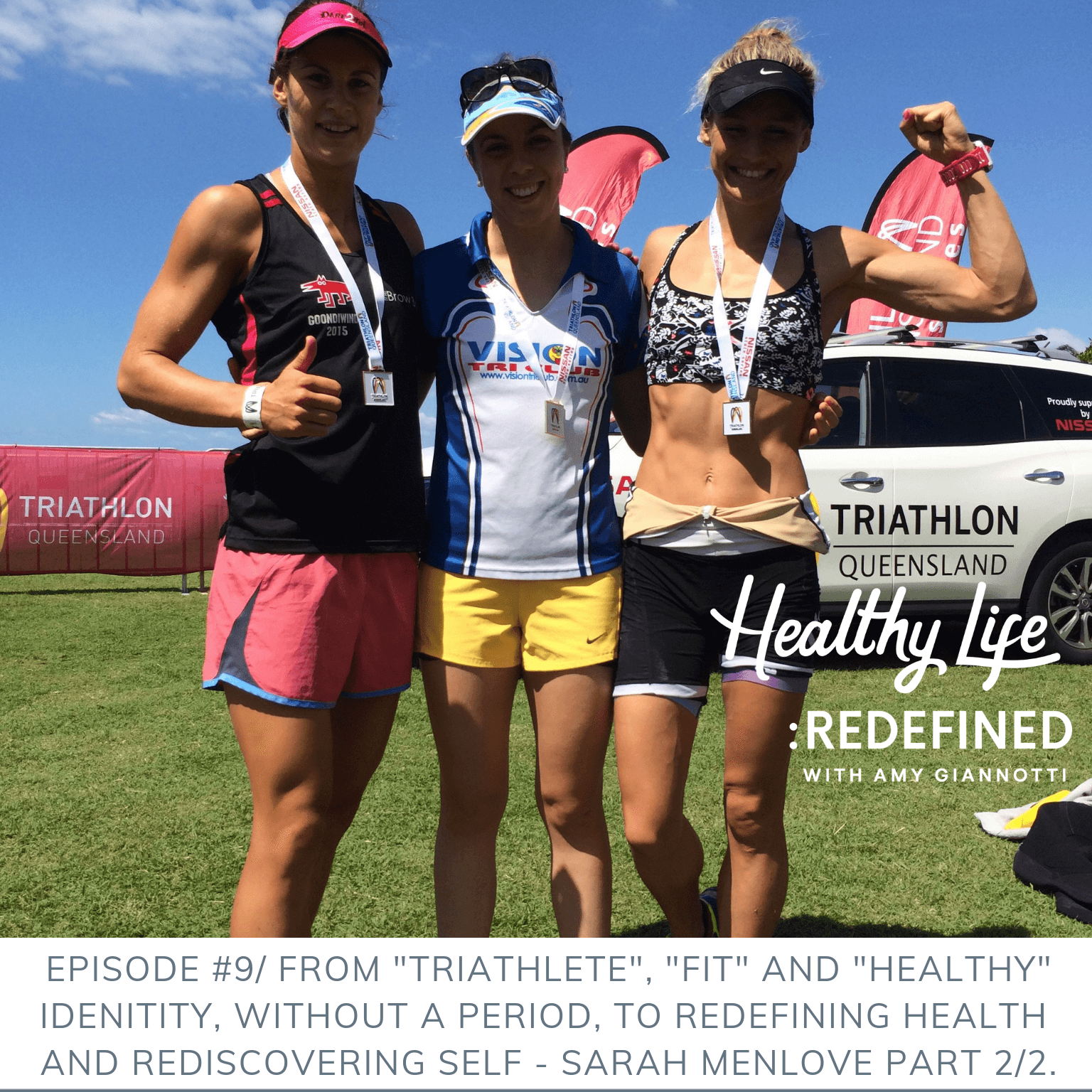 """Podcast Episode 9: From """"Triathlete"""", """"Fit"""" And """"Healthy"""" Identity, Without A Period, To Redefining Health and Rediscovering Self – Sarah Menlove, Part 2 of 2."""